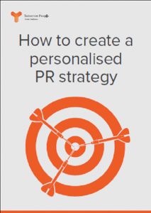 How to Create a Personalised PR Strategy