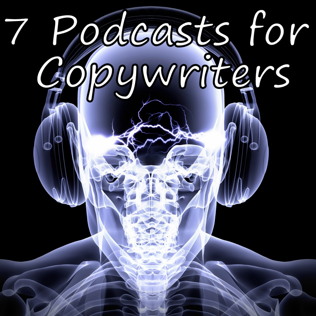 7 podcasts for copywriters