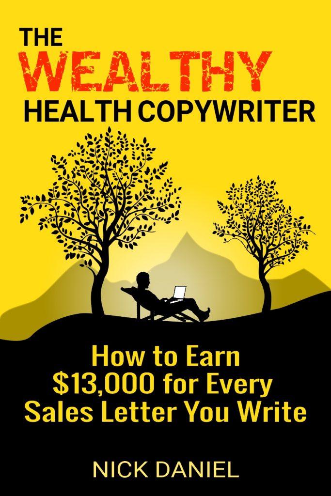 wealthy health copywriter