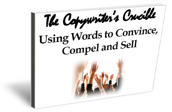 Persuasive Writing - How to Use Words to Convince, Compel and Sell